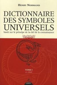DICTIONNAIRE DES SYMBOLES UNIVERSELS - DE A A CHAP