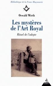 LES MYSTERES DE L'ART ROYAL