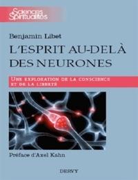 L'ESPRIT AU-DELA DES NEURONES