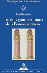 LES DEUX GRANDES COLONNES DE LA FRANC-MACONNERIE