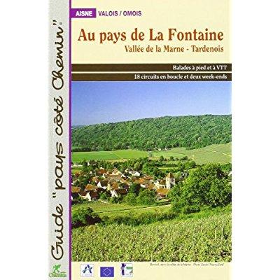**AU PAYS DE LA FONTAINE - VALLEE DE LA MARNE