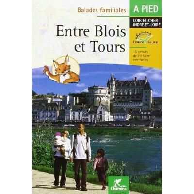 ENTRE BLOIS & TOURS BALADES FAMILIALES A PIED