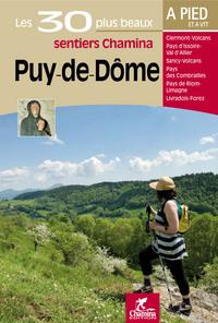 PUY-DE-DOME A PIED ET VTT LES 30 PLUS BEAUX SENTIERS