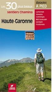 HAUTE-GARONNE LES 30 PLUS BEAUX SENTIERS