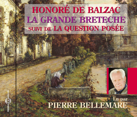 LA GRANDE BRETECHE LU PAR PIERRE BELLEMARE