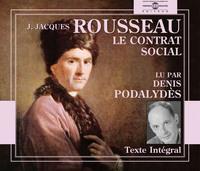 LE CONTRAT SOCIAL LU PAR DENIS PODALYDES