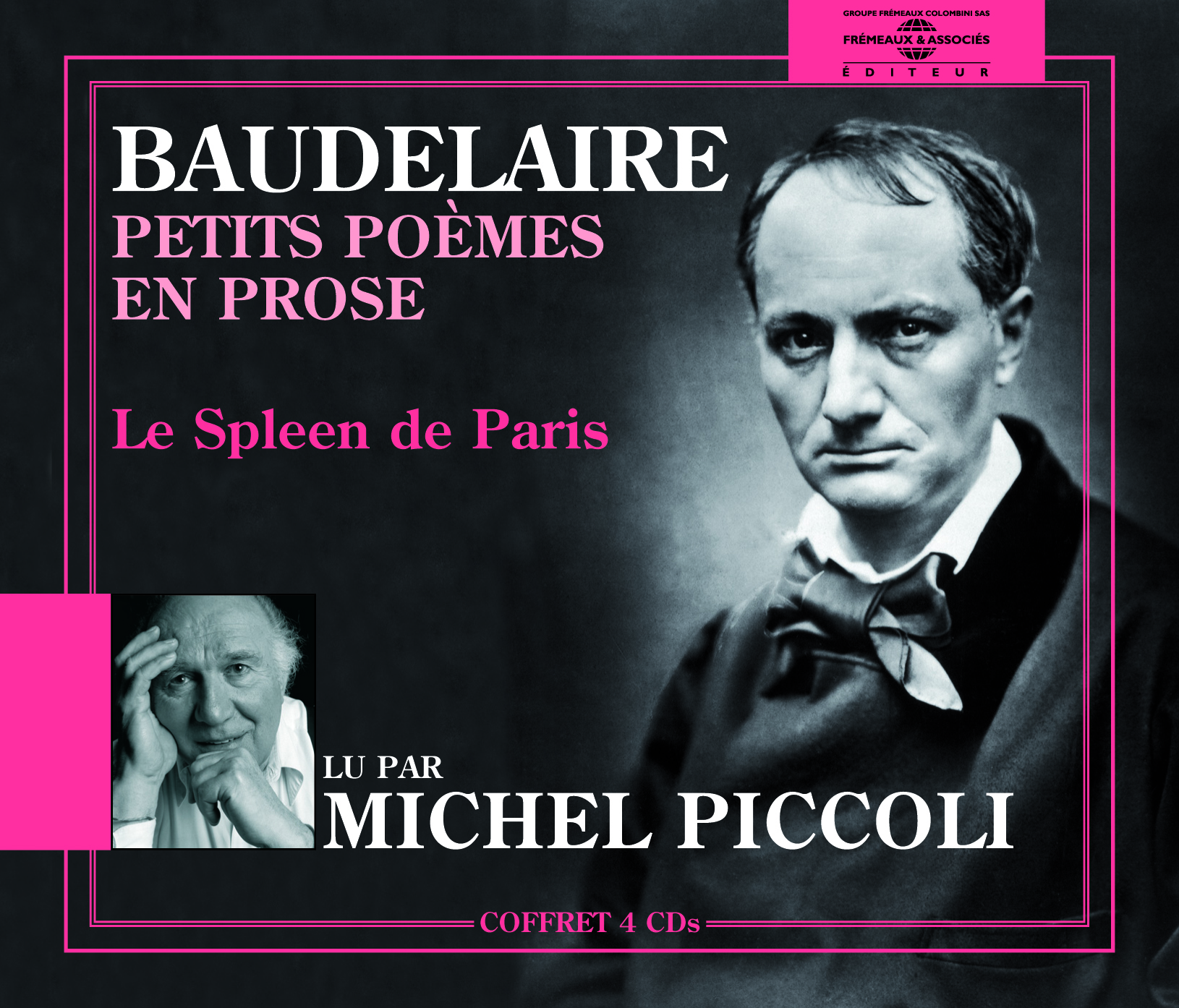 PETITS POEMES EN PROSE - LE SPLEEN DE PARIS LUS PAR MICHEL PICCOLI SUR 4 CD AUDIO