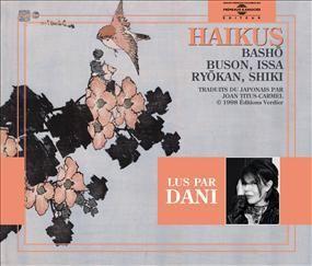 HAIKUS LUS PAR DANI HAIKUS DE BASHO BUSON ISSA RYOKAN SHIKI TRADUITS PAR JOAN TITUS CARMEL