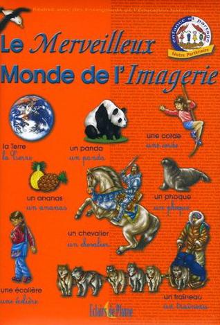 MERVEILLEUX MONDE DE L'IMAGERIE