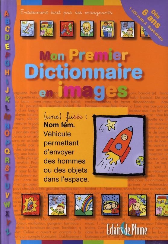 MON PREMIER DICTIONNAIRE EN IMAGES 6 ANS
