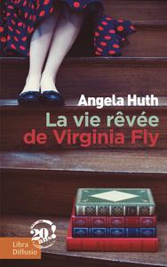 LA VIE REVEE DE VIRGINIA FLY