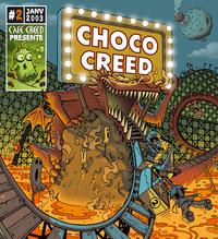 CHOCO CREED # 2