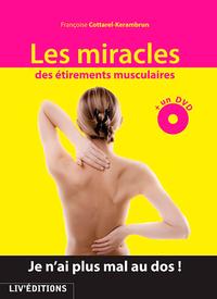 LES MIRACLES DES ETIREMENTS MUSCULAIRES