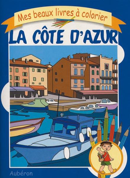BEAUX LIVRES A COLORIER - COTE D'AZUR