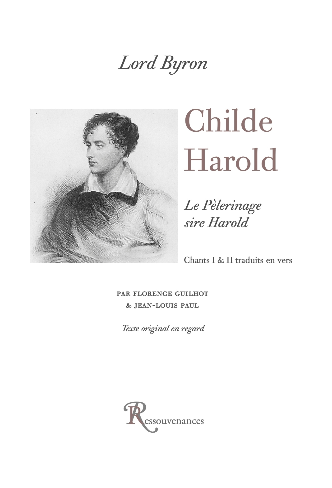 CHILDE HAROLD. CHANTS 1 ET 2 TRAD. EN VERS, ED. BILINGUE