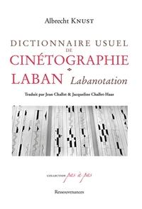 DICTIONNAIRE USUEL DE CINETOGRAPHIE LABAN