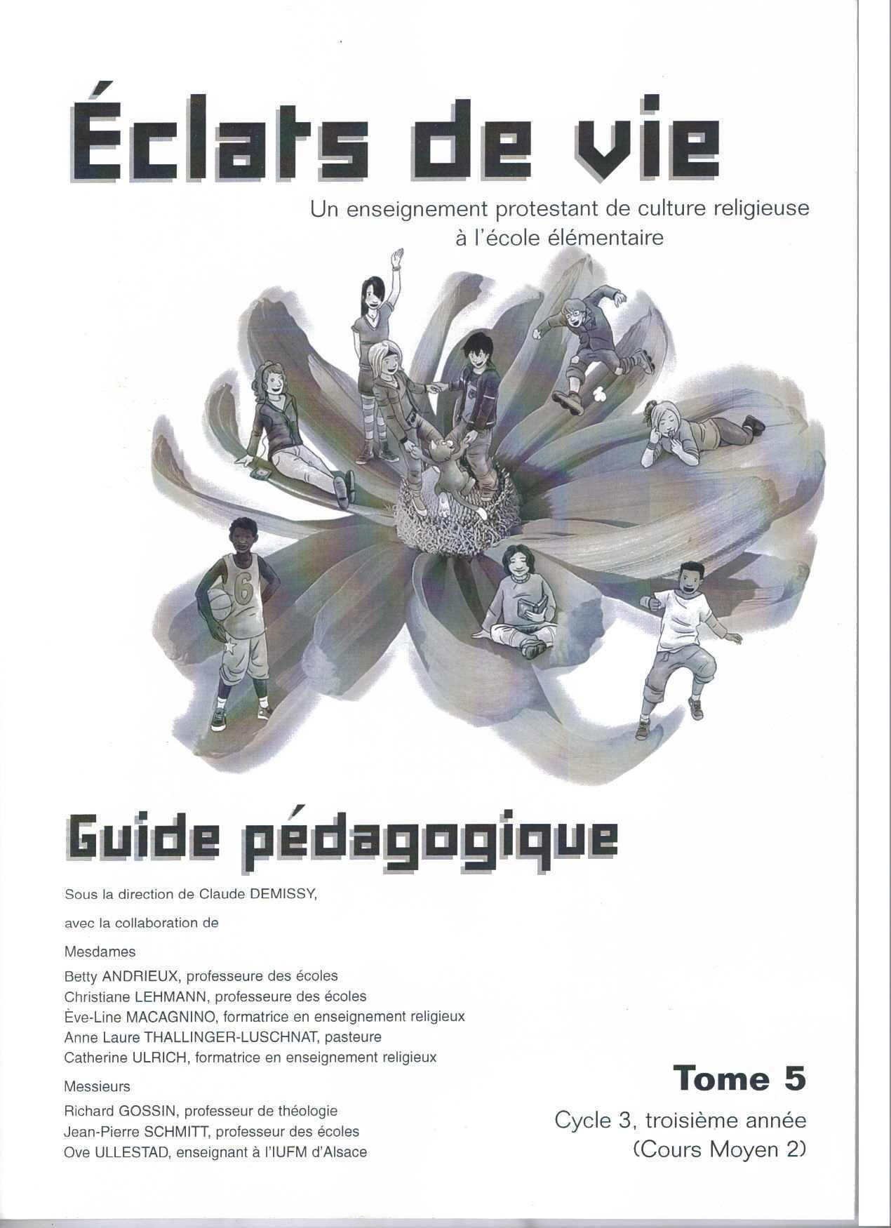 ECLATS DE VIE TOME 1 - GUIDE PEDAGOGIQUE