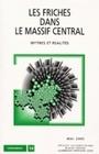 FRICHES DANS LE MASSIF CENTRAL (LES). MYTHES ET REALITES