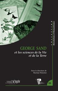 GEORGE SAND ET LES SCIENCES DE LA VIE ET DE LA TERRE