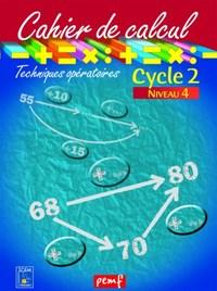 CAHIER DE CALCUL CYCLE 2 NIVEAU 4