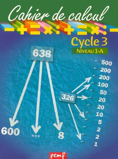 CAHIER DE CALCUL CYCLE 3 NIVEAU 1A