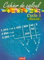CAHIER DE CALCUL CYCLE 3 NIVEAU 1C