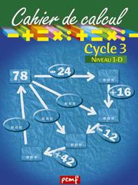 CAHIER DE CALCUL CYCLE 3 NIVEAU 1D