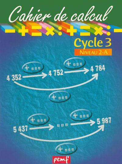 CAHIER DE CALCUL CYCLE 3 NIVEAU 2A