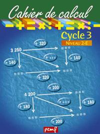 CAHIER DE CALCUL CYCLE 3 NIVEAU 2E