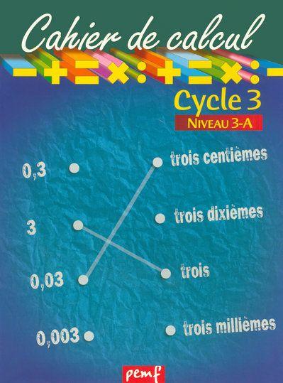 Cahier de calcul cycle 3 niveau 3a