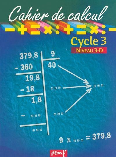 CAHIER DE CALCUL CYCLE 3 NIVEAU 3D