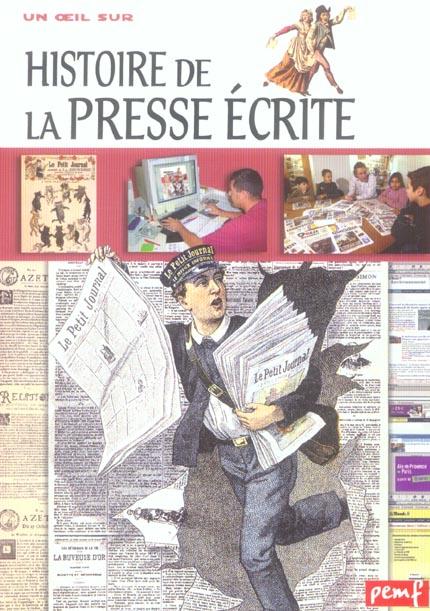 HISTOIRE DE LA PRESSE ECRITE