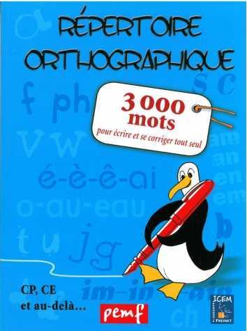REPERTOIRE ORTHOGRAPHIQUE 3000 MOTS