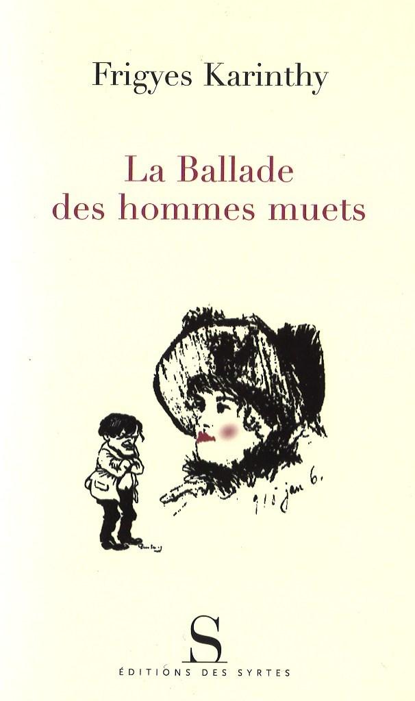 LA BALLADE DES HOMMES MUETS