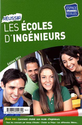 REUSSIR LES ECOLES D'INGENIEURS 2011