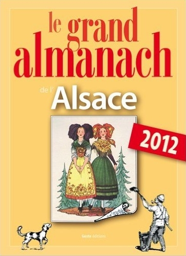 LE GRAND ALMANACH DE L'ALSACE 2012