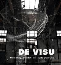 : DE VISU LIEUX D EXPERIMENTATIONS DES ARTS PLASTIQUES