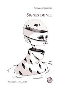 """""""SIGNES DE VIE"""" QUELLES NOVELLES ? 2016"""