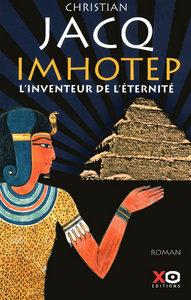 IMHOTEP, L'INVENTEUR DE L'ETERNITE LE SECRET DE LA PYRAMIDE