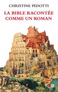 LA BIBLE RACONTEE COMME UN ROMAN