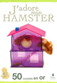 J ADORE MON HAMSTER