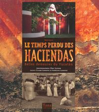 TEMPS PERDU DES HACIENDAS