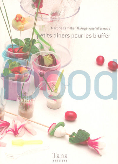 PETITS DINERS POUR LES BLUFFER