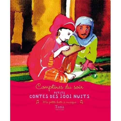 COMPTINES DU SOIR - PETITS CONTES DES 1001 NUITS