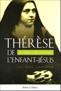 THERESE DE L'ENFANT JESUS AU MILIEU DES HOMMES