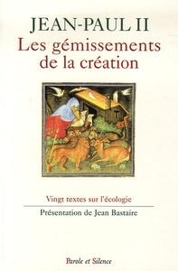 GEMISSEMENTS DE LA CREATION