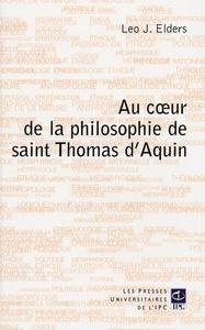 AU COEUR DE LA PHILOSOPHIE DE SAINT THOMAS D AQUIN