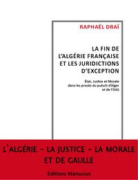 FIN DE L'ALGERIE FRANCAISE ET LES JURIDICTIONS D'EXCEPT