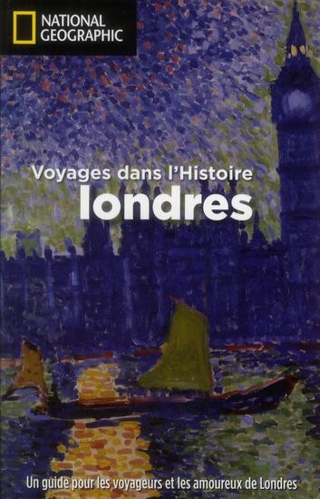 LONDRES VOYAGES DANS L HISTOIRE