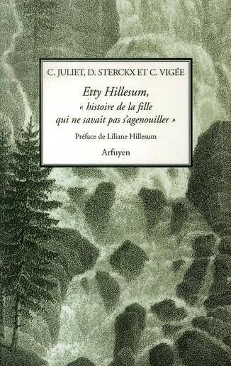 ETTY HILLESUM HISTOIRE DE LA FILLE